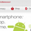 CVS/Pharmacy Drives Loyalty & Bolsters Mobile with Android Smartphones Partnership